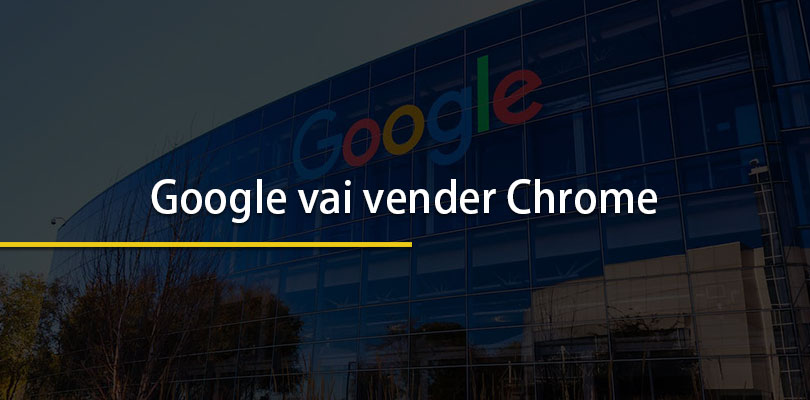 Google vai vender chrome